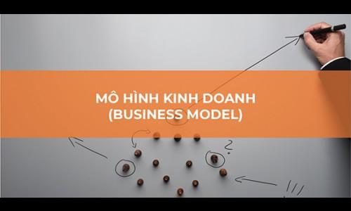 Thế nào là một mô hình kinh doanh tốt?