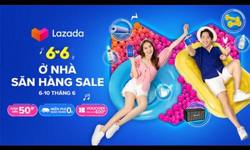 """Lazada triển khai lễ hội mua sắm 6.6 """"Ở nhà, săn hàng sale"""" với ưu đãi lên đến 50% sản phẩm trên toàn sàn"""