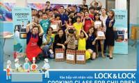 Vào bếp với nhân viên Lock&Lock – Cooking class for children